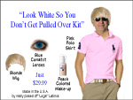 Arizona Immigration law - Look White  Kit